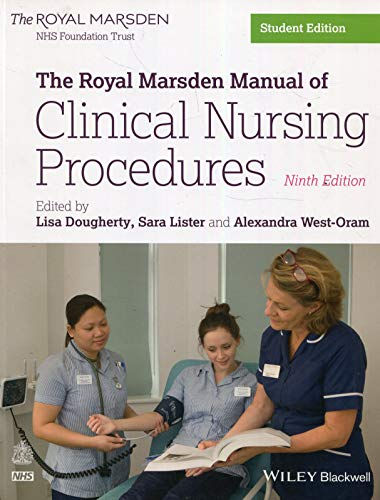 The Royal Marsden Manual of Clinical Nursing Procedures (Royal Marsden Manual Series) By Edited by Lisa Dougherty