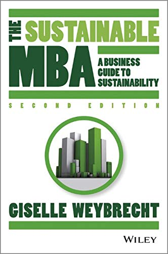 The Sustainable MBA By Giselle Weybrecht
