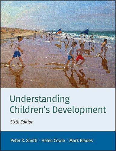 Understanding Children's Development (Basic Psychology) By Peter K. Smith