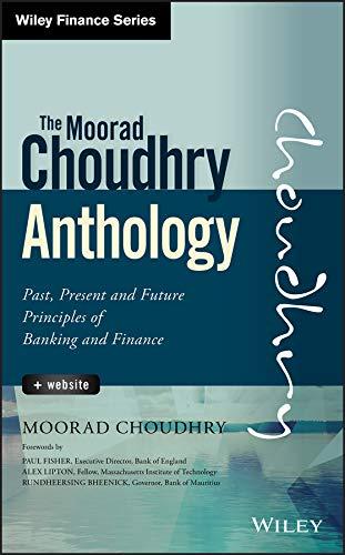 The Moorad Choudhry Anthology By Moorad Choudhry