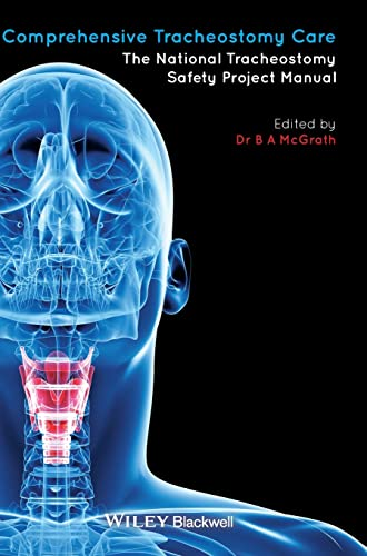 Comprehensive Tracheostomy Care By Edited by Brendan McGrath