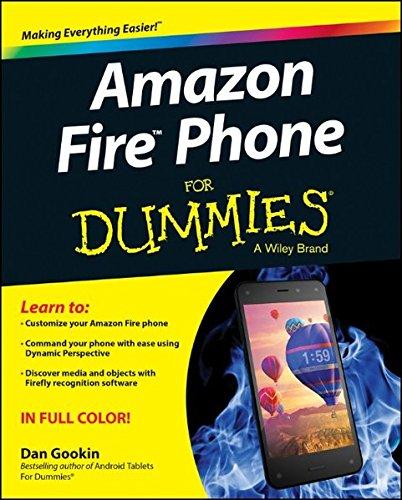 Amazon Fire Phone For Dummies By Dan Gookin