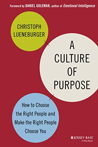 A Culture of Purpose By Christoph Lueneburger