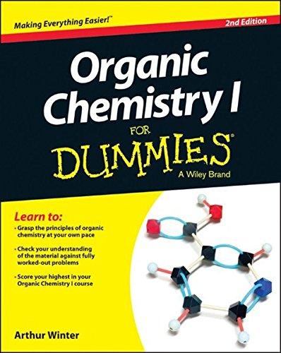 Organic Chemistry I For Dummies(R) By Arthur Winter