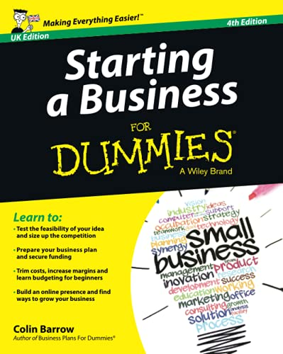 Starting a Business For Dummies - UK By Colin Barrow