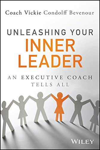 Unleashing Your Inner Leader By Vickie Bevenour