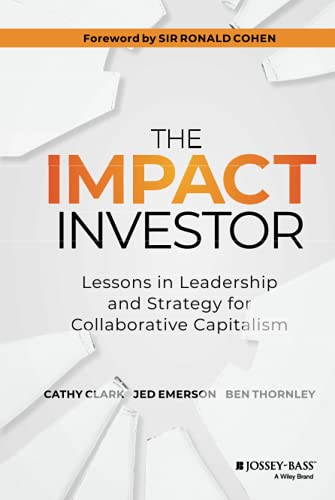 The Impact Investor By Cathy Clark