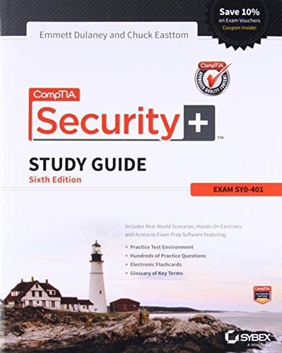 CompTIA Security+ Study Guide: Sy0-401: Exam SY0-401 By Emmett Dulaney