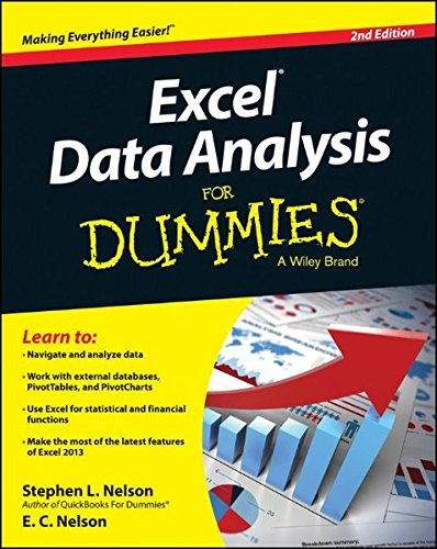 Excel Data Analysis For Dummies (For Dummies (Computers)) By Stephen L. Nelson