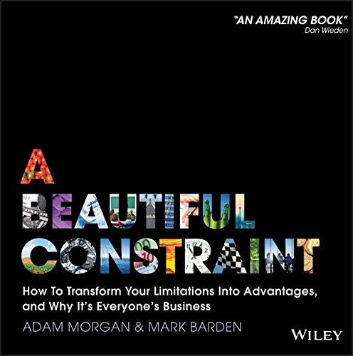 A Beautiful Constraint By Adam Morgan