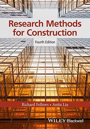 Research Methods for Construction By Richard F. Fellows