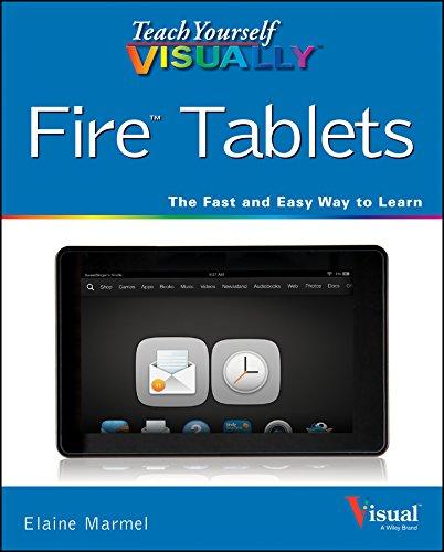 Teach Yourself VISUALLY Fire Tablets By Elaine Marmel