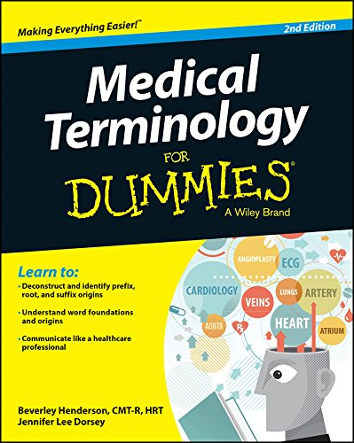 Medical Terminology FD, 2E (For Dummies) By Beverley Henderson