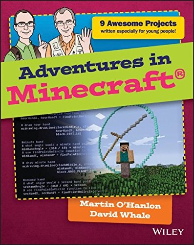 Adventures in Minecraft by David Whale