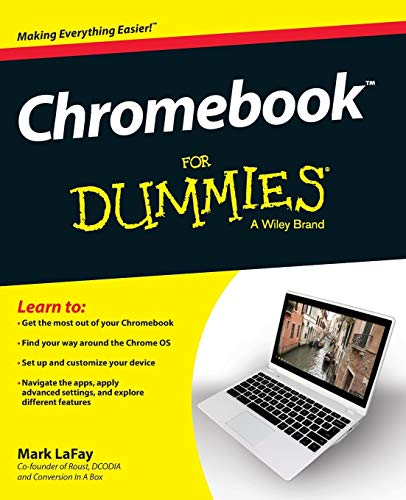 Chromebook For Dummies by Mark LaFay