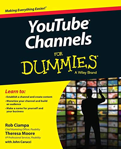 YouTube Channels For Dummies By Rob Ciampa