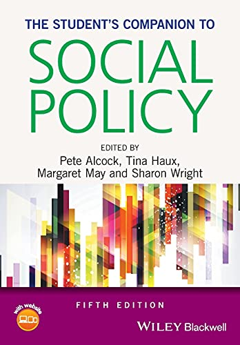 The Student's Companion to Social Policy by Pete Alcock (University of Birmingham, UK)