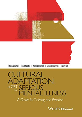 Cultural Adaptation of CBT for Serious Mental Illness By Shanaya Rathod