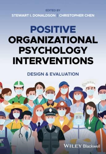 Positive Organizational Psychology Interventions By Stewart I. Donaldson