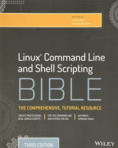 Linux Command Line and Shell Scripting Bible, 3rd Edition By Richard Blum