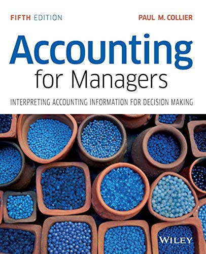 Accounting for Managers By Paul M. Collier
