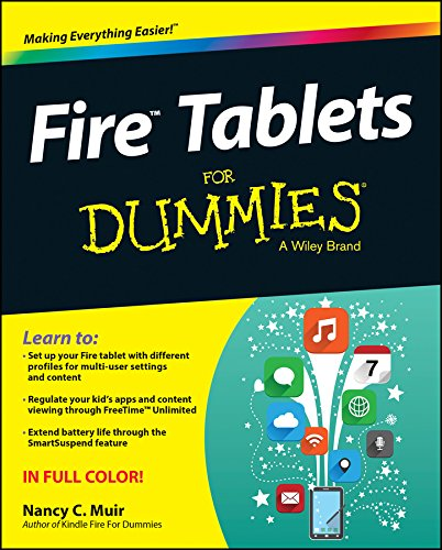 Fire Tablets For Dummies (For Dummies Series) By Nancy C. Muir