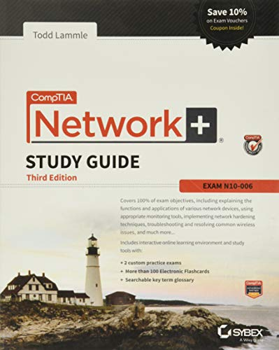 CompTIA Network+ Study Guide: Exam N10-006 (Comptia Network + Study Guide Authorized Courseware) By Todd Lammle