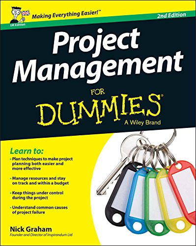 Project Management for Dummies - UK By Nick Graham