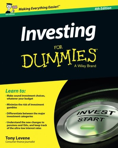 Investing for Dummies UK 4e By Tony Levene