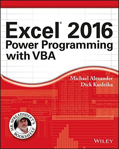 Excel 2016 Power Programming with VBA (Mr. Spreadsheet?s Bookshelf) By Michael Alexander