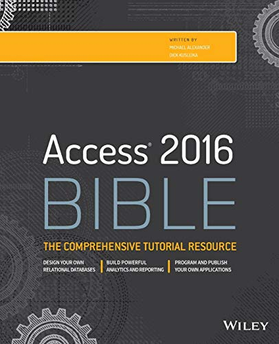 Access 2016 Bible By Michael Alexander