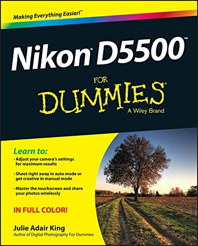 Nikon D5500 For Dummies By Julie Adair King