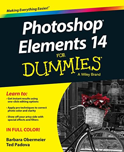 Photoshop (R) Elements 14 for Dummies (R) (For Dummies (Computer/Tech)) By Barbara Obermeier
