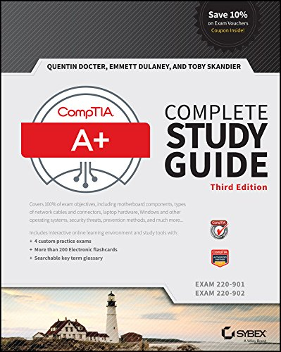 CompTIA A+ Complete Study Guide: Exams 220-901 and 220-902 By Quentin Docter