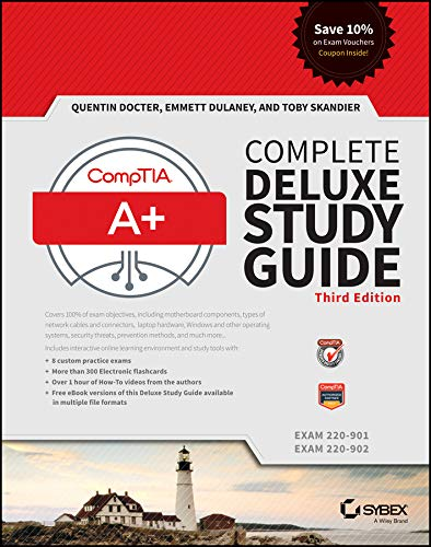 CompTIA A+ Complete Deluxe Study Guide: Exams 220-901 and 220-902 By Quentin Docter