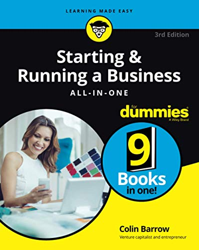 Starting and Running a Business All-in-One For Dummies By Colin Barrow