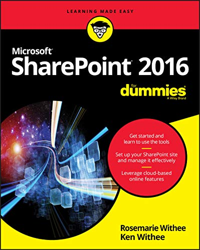 SharePoint 2016 For Dummies (Learning Made Easy) By Rosemarie Withee