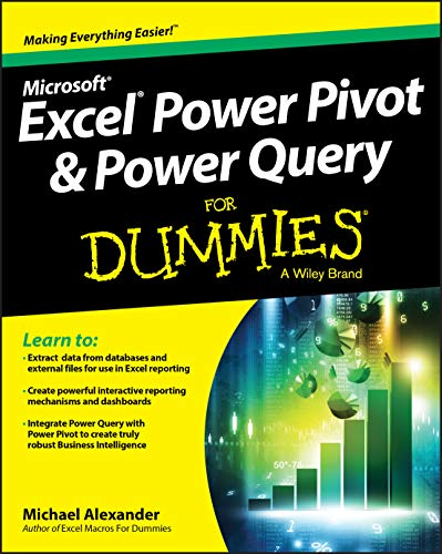 Excel Power Pivot and Power Query For Dummies By Michael Alexander