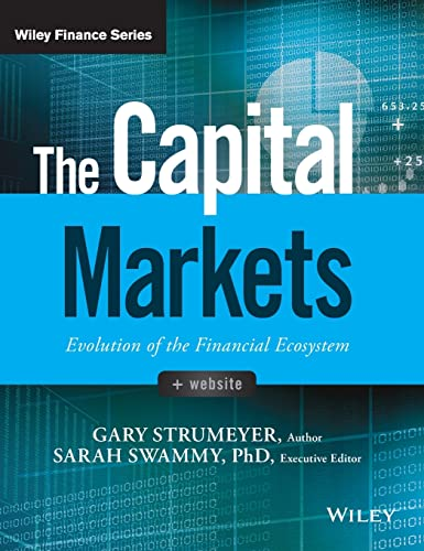 The Capital Markets By Gary Strumeyer