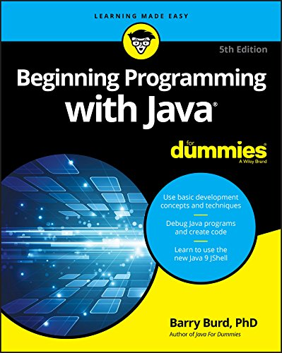 Beginning Programming with Java For Dummies (For Dummies (Computers)) By Barry A. Burd