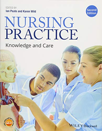 Nursing Practice: Knowledge and Care By Ian Peate