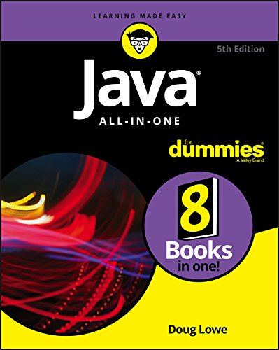 Java All-in-One For Dummies (For Dummies (Computers)) By Doug Lowe