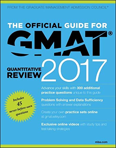 The Official Guide for GMAT Quantitative Review 2017 with Online Question Bank and Exclusive Video By GMAC (Graduate Management Admission Council)