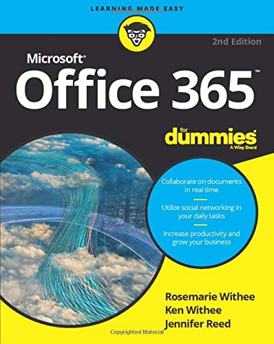 Office 365 for Dummies, 2nd Edition by Rosemarie Withee