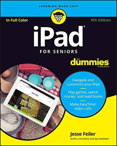 iPad For Seniors For Dummies By Jesse Feiler
