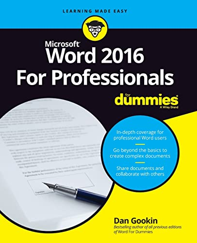 Word 2016 For Professionals For Dummies (For Dummies (Computers)) By Dan Gookin