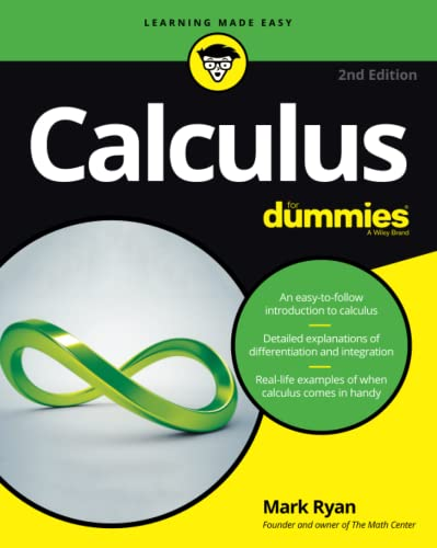 Calculus For Dummies (For Dummies (Lifestyle)) By Mark Ryan