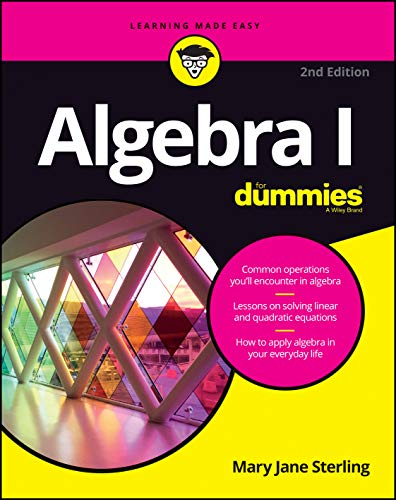 Algebra I For Dummies, 2nd Edition (For Dummies (Lifestyle)) By Mary Jane Sterling