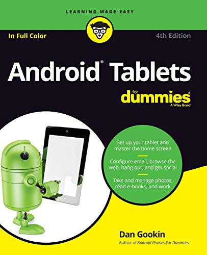 Android Tablets For Dummies (For Dummies (Computers)) By Dan Gookin
