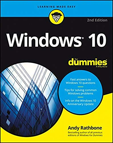Windows 10 For Dummies (For Dummies (Computers)) By Andy Rathbone
